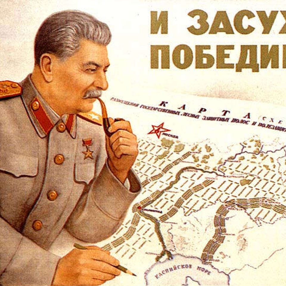 The Great Stalin Plan for the Transformation of Nature