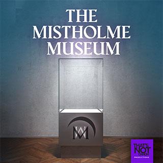The Mistholme Museum